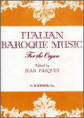 Italian Baroque Music For The Organ