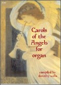 Carols of The Angels For Organ