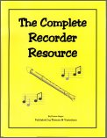 The Complete Recorder Resource Kit