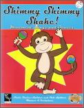 Shimmy Shimmy Shake
