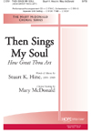 Then Sings My Soul (How Great Thou Art)