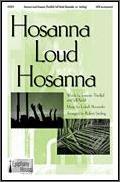Hosanna Loud Hosanna