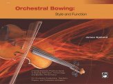 Orchestral Bowing: Style & Function-Text