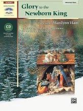 GLORY TO THE NEWBORN KING (BK/CD)