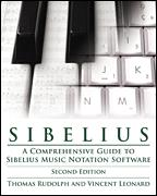 Sibelius 6 Professional Guide Revised Ed