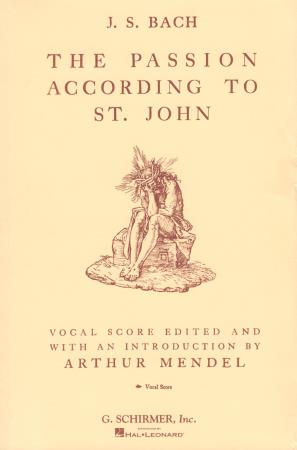 PASSION ACCORDING TO ST JOHN, THE