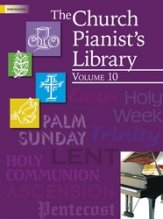 The Church Pianist's Library Vol 10