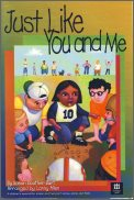 Just Like You and Me