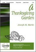 Thanksgiving Garden, A