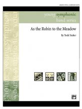 As The Robin To The Meadow