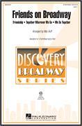 Friends On Broadway (Medley)