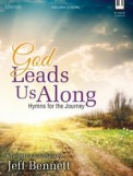 God Leads Us Along