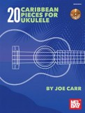 20 Caribbean Pieces For Ukulele