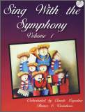 Sing With The Symphony Vol 1