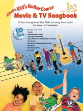 Kid's Guitar Course Movie & Tv Songbook