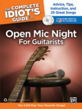 Complete Idiot's Guide To Open Mic Night