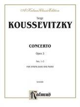 Koussevitzky: Concerto, Op. 3