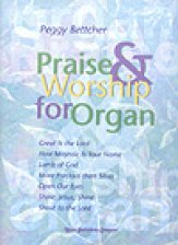 PRAISE & WORSHIP FOR ORGAN