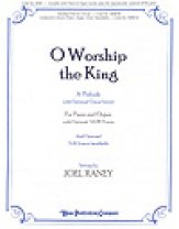 O Worship The King