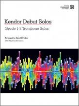 Various - Kendor Debut Solos - Trombone