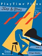 Playtime Piano Jazz & Blues Lev 1