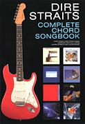 Dire Straits Complete Chord Songbook