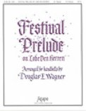 Festival Prelude On Lobe Den Herren