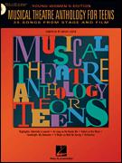 Musical Theatre Anthology For Teens (Bk /