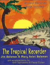 TROPICAL RECORDER, THE