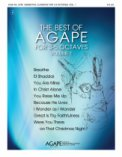 Best of Agape For 3-5 Octaves, The