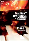 Brazilian and Afro-Cuban Jazz Conception