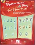 Rhythm Read & Play For Christmas