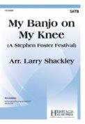My Banjo On My Knee (Stephen Foster Fest