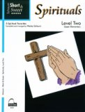 Short & Sweet Spirituals Lev 2