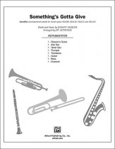Something's Gotta Give: B-flat Tenor Saxophone