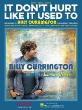 Billy Currington: It Don't Hurt Like It Used To