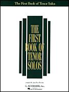 FIRST BOOK OF TENOR SOLOS, THE