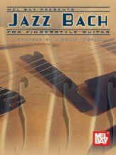 Jazz Bach For Fingerstyle Guitar