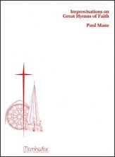 IMPROVISATIONS ON GREAT HYMNS OF FAITH