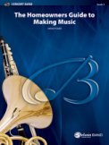 Homeowner's Guide To Making Music