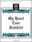 My Heart Ever Faithful