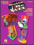 Gotta Be Jazz