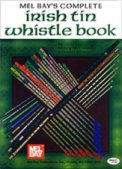Complete Irish Tin Whistle Book