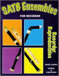 SATB Ensembles For Recorder