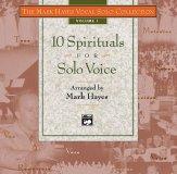 10 SPIRITUALS FOR SOLO VOICE VOL 1