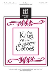 The King Of Glory Comes