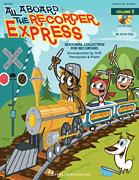 All Aboard The Recorder Express Vol 1