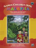 Games Children Sing Malaysia (Bk/Cd)