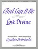 And Can It Be/Love Divine