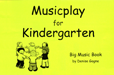 Musicplay Kindergarten Big Music Bk